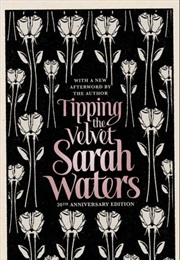 Tipping the Velvet (Sarah Waters)