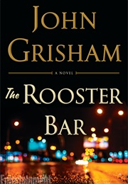 The Rooster Bar (Grisham)