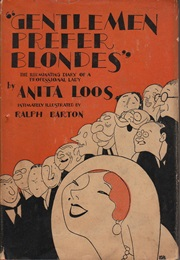 Gentlemen Prefer Blondes (Anita Loos)