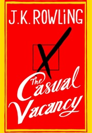 The Casual Vacancy (J. K. Rowling)