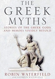 The Greek Myths (Robin Waterfield)