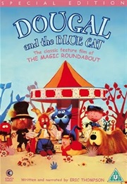 Dougal and the Blue Cat (1970)
