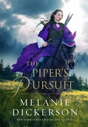 The Piper's Pursuit (Melanie Dickerson)