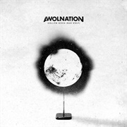 Hollow Moon (Bad Wolf) - Awolnation