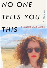 No One Tells You This (Glynnis Macnicol)