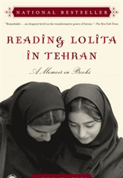 Reading Lolita in Tehran (Azar Nafisi)