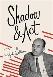 Shadow and Act (Ralph Ellison)