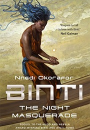 Binti: The Night Masquerade (Nnedi Okorafor)