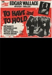 To Have and to Hold (1963)