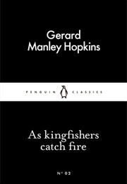 As Kingfishers Catch Fire (Gerard Manley Hopkins)