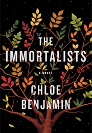 The Immortalists (Chloe Benjamin)