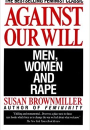 Against Our Will (Brownmiller)