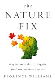 The Nature Fix (Florence Williams)