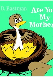 Baby Bird - Are You My Mother? (P.D.Eastman)