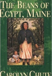 The Beans of Egypt, Maine (Carolyn Chute)