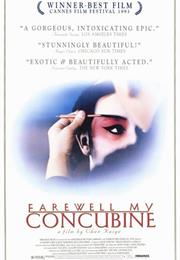 Farewell, My Concubine (1993 - Chen Kaige)