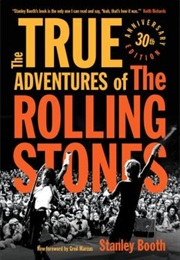 The True Adventures of the Rolling Stones (Stanley Booth)
