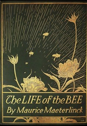 The Life of the Bee (Maurice Maeterlinck)