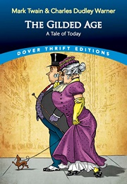 The Gilded Age: A Tale of Today (Mark Twain)