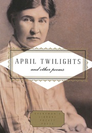 April Twilights and Other Poems (Willa Cather)