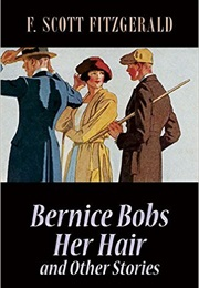 """Bernice Bobs Her Hair"" by F. Scott Fitzgerald"