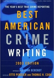 The Best American Crime Writing (2003) (John Berendt (Guest Editor))