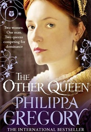 The Other Queen (Philippa Gregory)