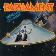 Parliament- Mothership Connection
