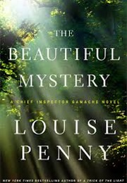 The Beautiful Mystery (Louise Penny)