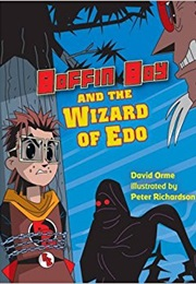 Boffin Boy and the Wizard of Edo (David Orme)