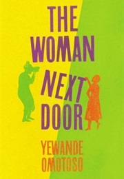 The Woman Next Door (Yewande Omotoso)