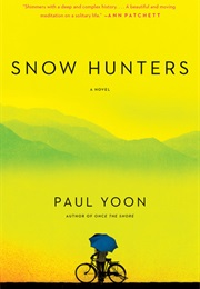 Snow Hunters (Paul Yoon)