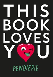 This Book Loves You (Pewdiepie)