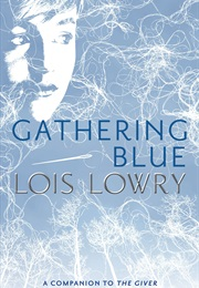 Gathering Blue (Lois Lowry)