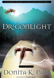Dragonlight (Donita K Paul)