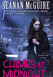 Chimes at Midnight (Seanan McGuire)