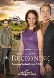 Beverly Lewis': The Reckoning (2015)