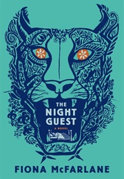 The Night Guest (Fiona Mcfarlane)