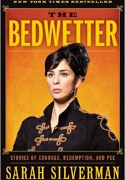 The Bedwetter (Sarah Silverman)