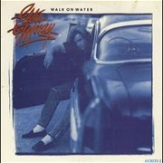 Walk on Water - Eddie Money