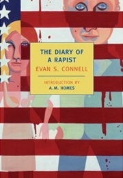 The Diary of a Rapist (Evan S. Connell)