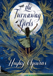 The Turnaway Girls (Hayley Chewins)