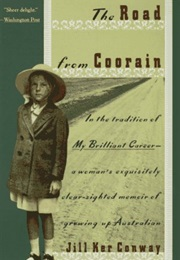 The Road From Coorain (Jill Ker Conway)