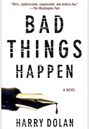 Bad Things Happen (Harry Dolan)