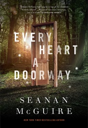 Every Heart a Doorway (Seanan McGuire)
