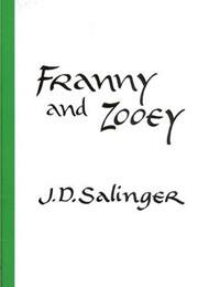 Franny and Zooey (J.D. Salinger)