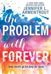 The Problem With Forever (Jennifer L. Armentrout)