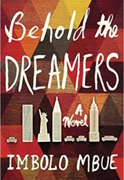 Behold the Dreamers (Imbolo Mbue)
