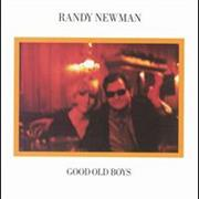 Randy Newman- Good Old Boys