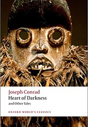 Heart of Darkness and Other Tales (Joseph Conrad)